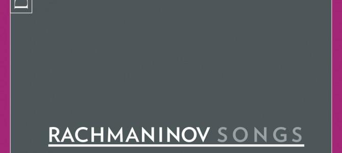 New release CD -Rachmaninov Songs
