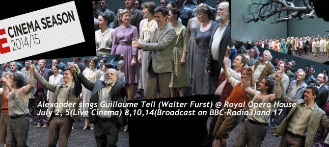 150629-0717 Guillaume Tell – Walter Furst- @ Royal Opera(Broadcast on BBC-Radio3)