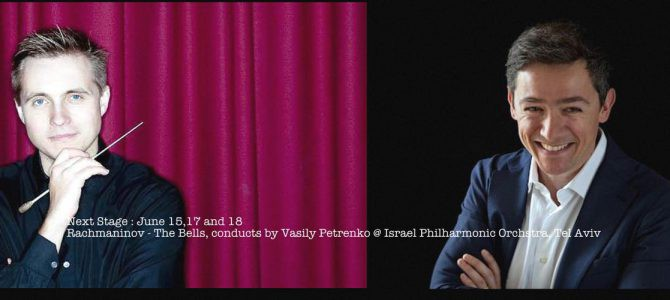 160615-18 Rachmaninov – The Bells @ Israel Phil, Tel Aviv