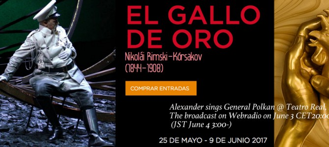 170525-0609 The Golden Cockerel – General Polkan @ Teatro Real